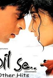 Ranking filmy Bollywood - Dil Se